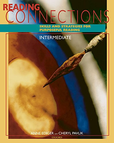 9780194358255: Reading Connections Intermediate: Skills and Strategies for Purposeful Reading Student Book
