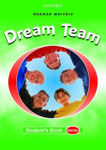 9780194359405: Dream Team: Student's Book Starter level