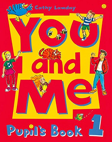 9780194360401: You and Me: 1: Pupil's Book