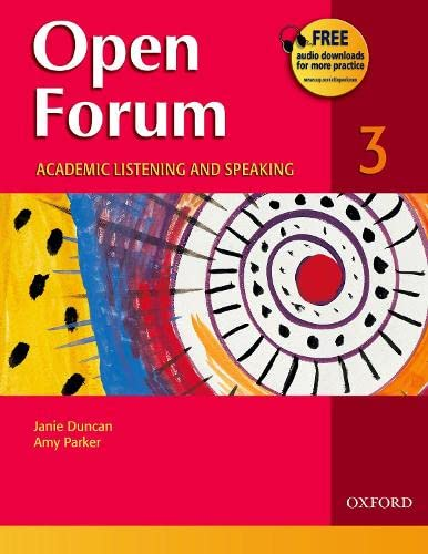 Open Forum 3: Academic Listening and Speaking: Janie Duncan, Amy