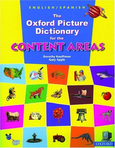9780194361538: The Oxford Picture Dictionary for the Content Areas (English/Spanish Edition)