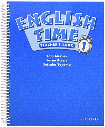 English Time: Teacher's Book Level 1: Rivers, Susan/ Toyama,