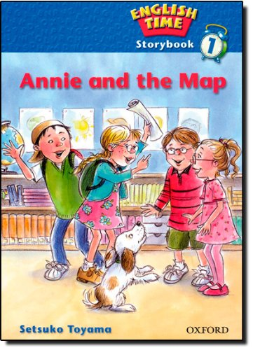 9780194363129: English Time 1: Storybook: Annie and the Map