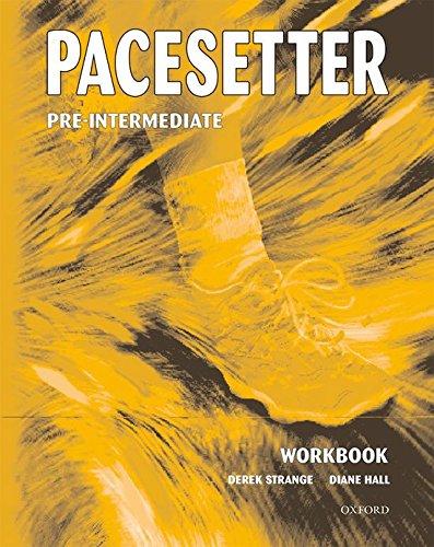 9780194363365: Pacesetter Pre-Intermediate: Workbook: Workbook Pre-intermediate lev