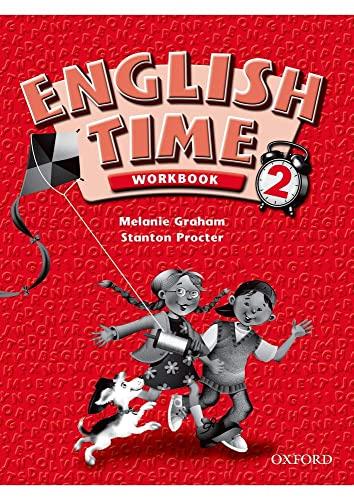 English Time 2: Workbook: Rivers, Susan; Toyama,