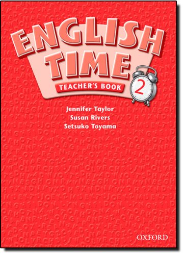 English Time 2: Teacher's Book: Susan Rivers; Setsuko