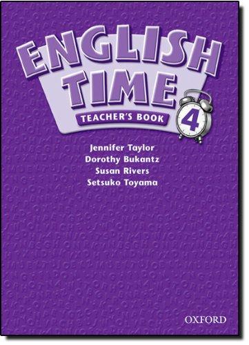 9780194364218: English Time 4: Teacher's Book