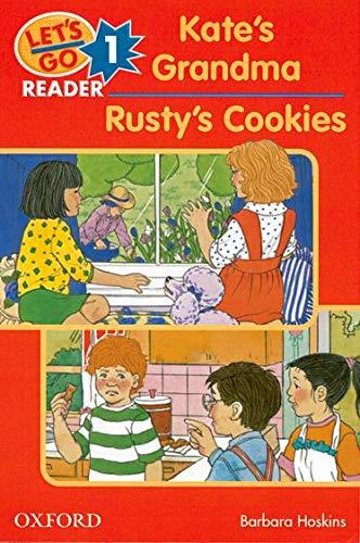 9780194364461: Let's Go Readers: Let's go reader 1: Kate's Grandma. Rusty's Cookies.: