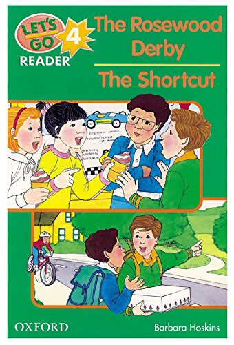 9780194364768: The Rosewood Derby/The Shortcut (Let's Go Readers)