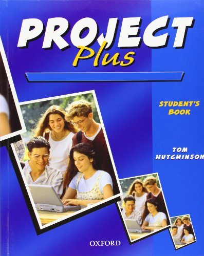 9780194365505: Project Plus: Project Plus: Student's Book Student's Book
