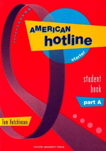 9780194366526: American Hotline: Starter level