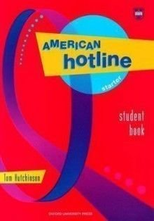 American Hotline Starter Student Book part B.: Hutchinson, Tom.