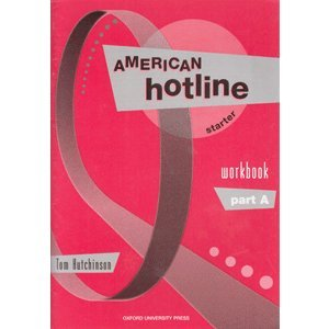 9780194366564: American Hotline Starter: Starter: Workbook Part A: Workbook Starter level