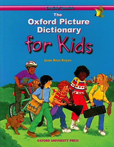The Oxford Picture Dictionary for Kids (English/Spanish Edition): Joan Ross Keyes, Sally ...