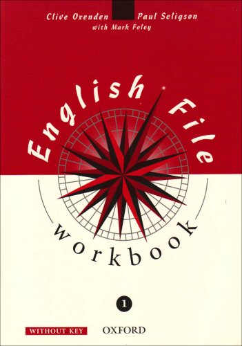 9780194368605: English File 1: 1: Workbook (without Key): Workbook (Without Key) Level 1