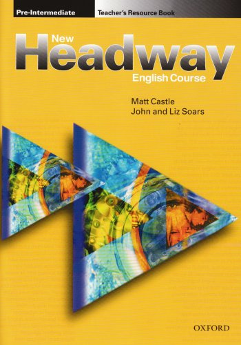 9780194369367: New headway preint teacher's res bk: Teacher's Resource Book Pre-intermediate lev