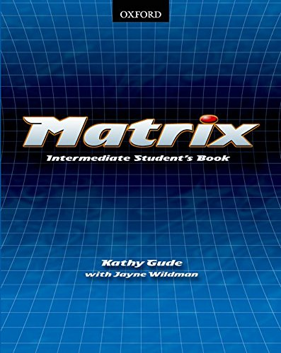 9780194369503: Matrix: Intermediate: Student's Book