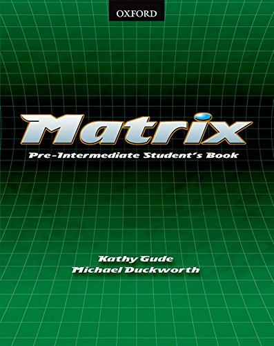9780194369664: Matrix Pre-Intermediate: Student's Book: Student's Book Pre-intermediate lev
