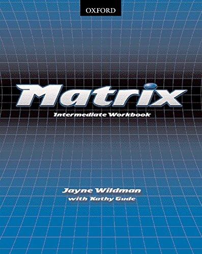 9780194369855: Matrix: Intermediate: Workbook: Workbook Intermediate level