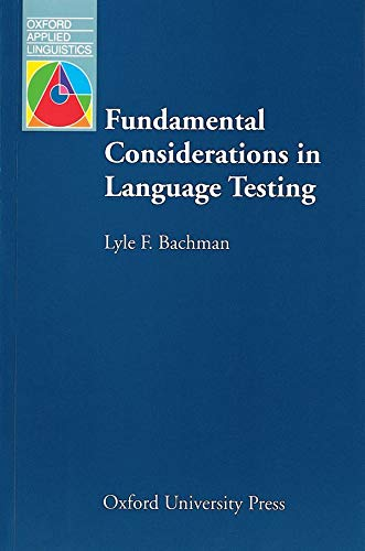9780194370035: Fundamental Considerations in Language Testing (Oxford Applied Linguistics)