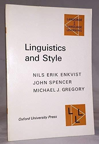 Linguistics and Style. On defining style: an: Enkvist, Nils Erik