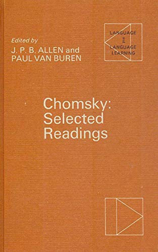 Chomsky: selected readings; Language and language learning,: Chomsky, Noam.; Allen,
