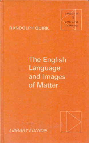 9780194371216: The English language and images of matter (Language and language learning, 34)