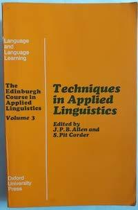 The Edinburgh Course in Applied Linguistics: Volume: Allen, J.P.B.; Pit