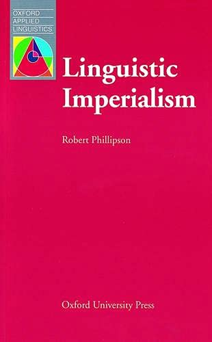 9780194371469: Linguistic Imperialism (Oxford Applied Linguistics)