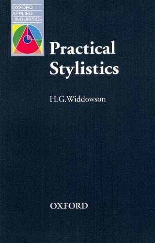 Practical Stylistics: An Approach to Poetry: H.G. Widdowson