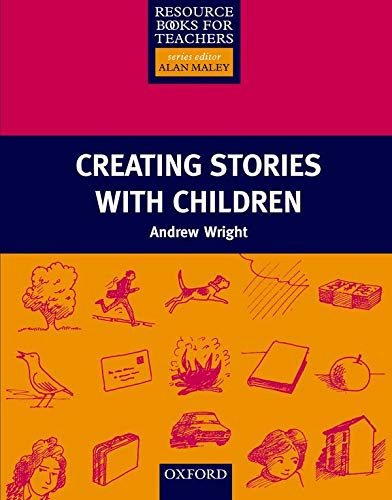 9780194372046: Creating Stories with Children (Resource Books for Teachers)
