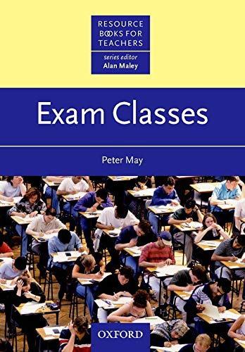 9780194372084: Exam Classes (Resource Books for Teachers)