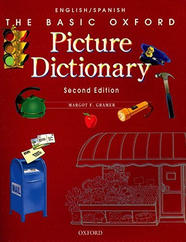 9780194372350: The Basic Oxford Picture Dictionary, Second Edition:: Basic Oxford Picture Dictionary: English/Spanish 2nd Edition: English-Spanish Edition (Diccionario Basic Oxford Pictured)