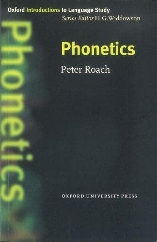 9780194372398: Oxford Introduction to Language Study: Phonetics