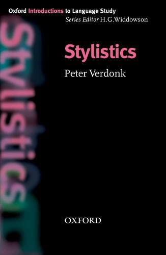 Stylistics (Oxford Introduction to Language Study Series): Verdonk, Peter