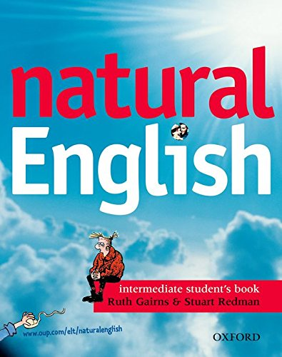 9780194373258: Natural english. Intermediate. Student's book. Per le Scuole superiori: Natural English Intermediate: Student's Book with Listening Booklet: 1