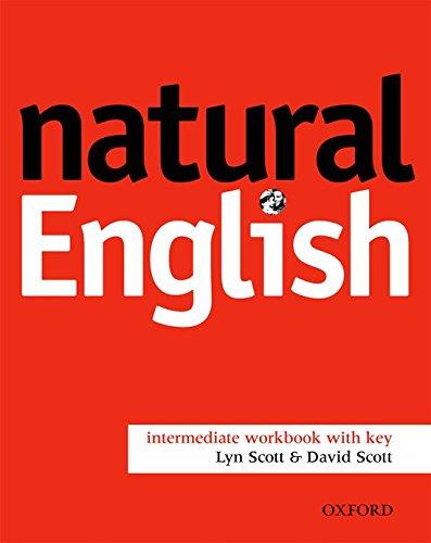 9780194373272: Natural english. Intermediate. Workbook with key. Per le Scuole superiori: Natural English Intermediate: Workbook With Answer Key: 1