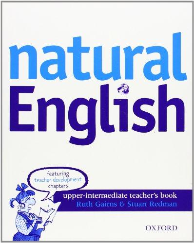 9780194373357: Natural English Upper Intermediate - Teacher's