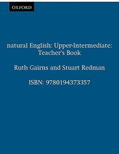 9780194373357: Natural English Upper-intermediate : Teacher's book