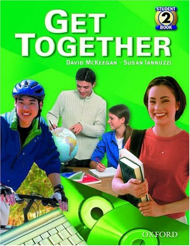 9780194374859: Get Together 2: Student Book: Student Book Level 2