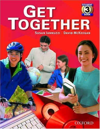 9780194374866: Get Together 3: Student Book: Student Book Level 3