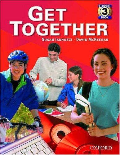 9780194374866: Get Together 3: Student Book