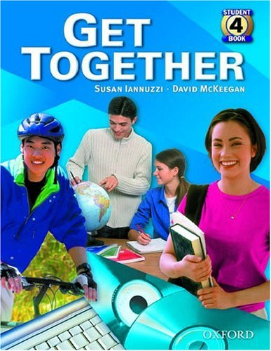 9780194374873: Get Together 4: Student Book: Student Book Level 4