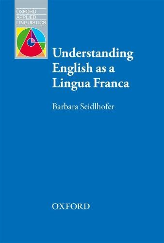 9780194375009: Understanding English as a Lingua Franca: Oxford Applied Linguistics