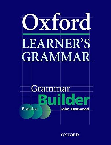9780194375948: Oxford Learner's Grammar: Grammar Builder
