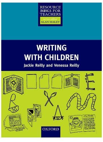 9780194375993: RBTYL: Writing with Children (Resource Books for Teachers)