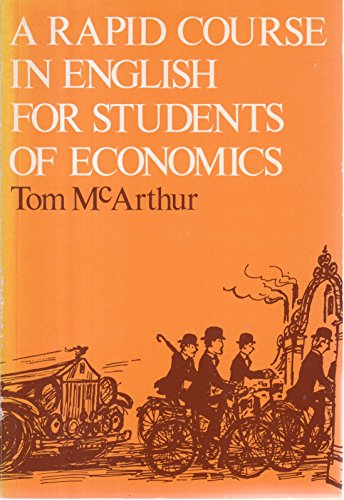 9780194376068: A Rapid Course in English for Students of Economics