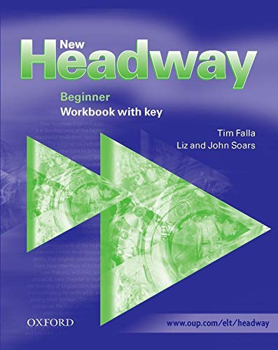 9780194376327: New Headway: Beginner: Workbook (with Key): Workbook (with Key) Beginner level