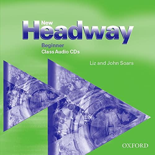 9780194376389: New headway beginner class cd (2): Class Audio CDs Beginner level