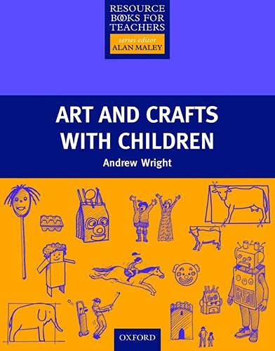9780194378253: Primary Resource Books for Teachers: Art and Crafts with Children (Resource Book For Teachers)